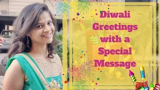 Happy New Year Wishes 2017 |Diwali Greetings with a Special Message