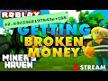 Miners Haven: GETTING BROKEN MONEY!!! (999+ NQQGNT) (HIGHEST CASH EVER)