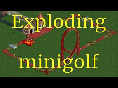 RCT2 - Exploding minigolf