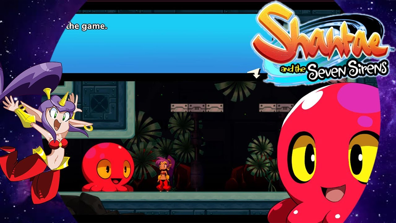 Baron Squid! Shantae And The Seven Sirens Part 7