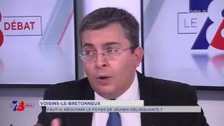 7/8 Le débat – faut-il réouvrir le foyer pour jeunes délinquants de Voisins-le-Bretonneux ?