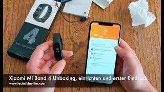 Xiaomi Mi Band 4 Unboxing, einrichten und erster Eindruck