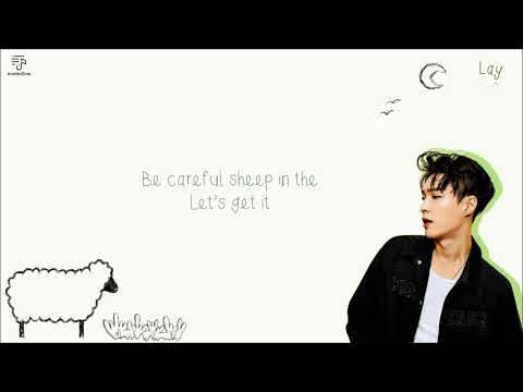 LAY ZHANG YIXING 张艺兴 - Sheep 羊 Color-Coded-Lyrics Chi l Pin l Eng 歌词 by xoxobuttons