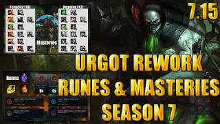 Urgot Rework Top/Mid Runes and Masteries 7.15 Season 7 League of legends