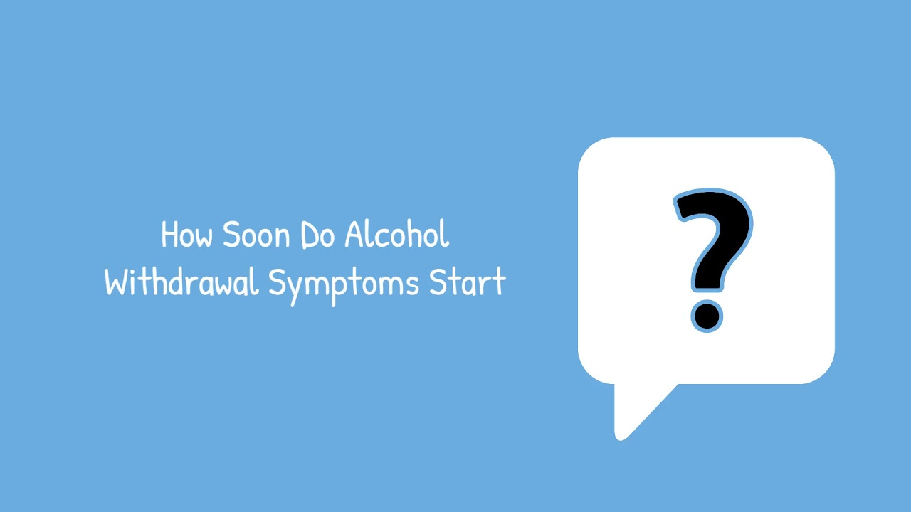How Quickly Do Alcohol Withdrawal Symptoms Start? | 1000 Island Addiction Rehab