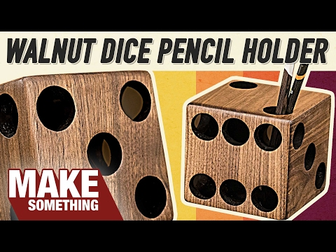 Crazy Easy Walnut Dice Pencil Holder | Woodworking Project