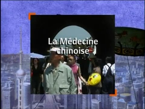 Présentation de la Médecine Chinoise Traditionnelle 1
