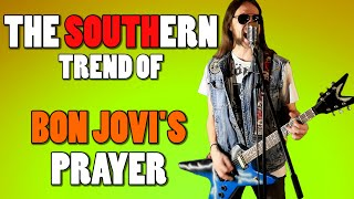What if Bon Jovi was a SOUTHERN METAL band (Living On A Prayer)