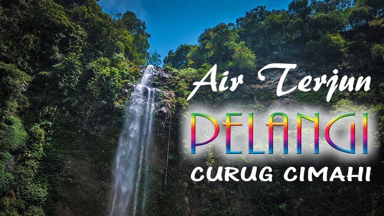 Liburan ke Lembang Part 8 | Air Terjun Pelangi Curug Cimahi ...