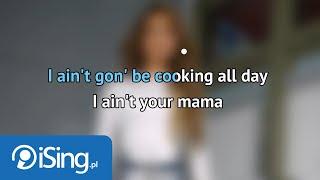 Jennifer Lopez - Ain't Your Mama (tekst + karaoke iSing)