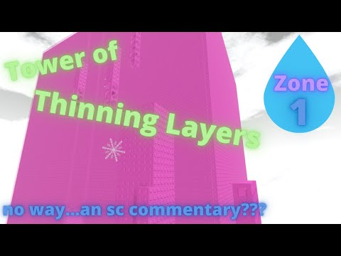 Tower of Thinning Layers Commentary