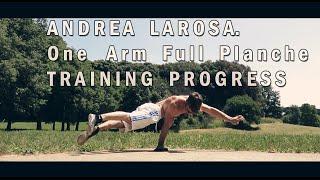 Andrea Larosa. One Arm Planche Training Progress