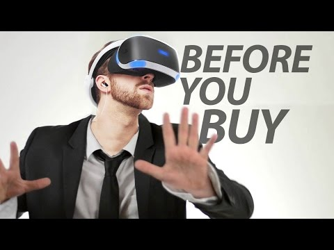 PlayStation VR - Before You Buy