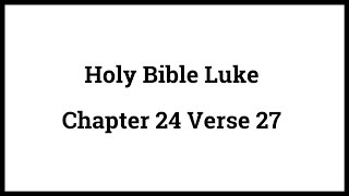 Video Holy Bible Luke 24:27 download MP3, 3GP, MP4, WEBM, AVI, FLV Desember 2017