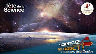 LES NOUVEAUX YEUX DE L'ESPACE - Science En Direct 2020