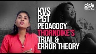 KVS PGT Pedagogy 02 Thorndike's Trial and Error Theory