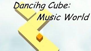 Dancihg Cube: Music World (Android).