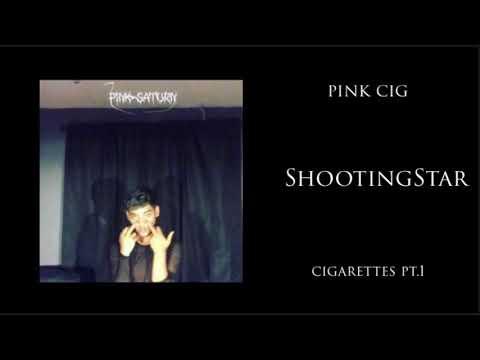 pink cig - ShootingStar w/ Vanete & emo fruits (prod. ConanClay)