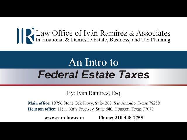 Intro to Federal Estate Taxes