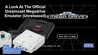 A Look At The Official Dreamcast Megadrive Emulator (Unreleased)
