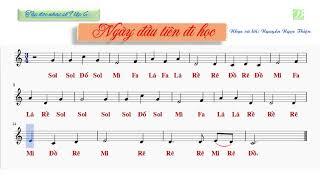 Tập đọc nhạc số 9 lớp 6 | Ngày đầu tiên đi học