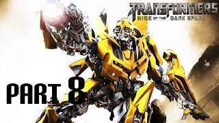 Transformers: Rise of the Dark Spark - Gameplay Walkthrough - Part 8 - Bumblebee