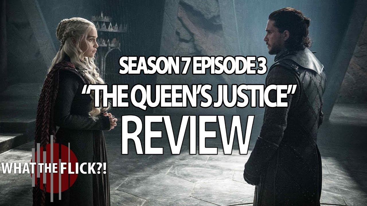 Download Game Of Thrones Season 7 Episode 3 In-Depth Review - THE QUEEN'S JUSTICE