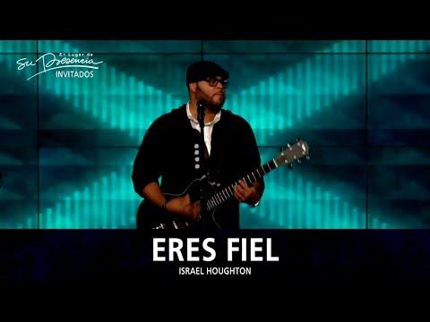 Israel Houghton - Eres Fiel (You Are Good) - El Lugar De Su Presencia