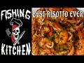 BEST SHRIMPS AND SQUID RISOTTO | Fishing Kitchen | Cooking On The Sea
