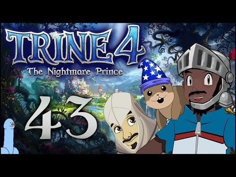 Trine 4: The Nightmare Prince [Ep43] | More Technical Difficulties | Gaming w/ Friends (Ft. Rob) |