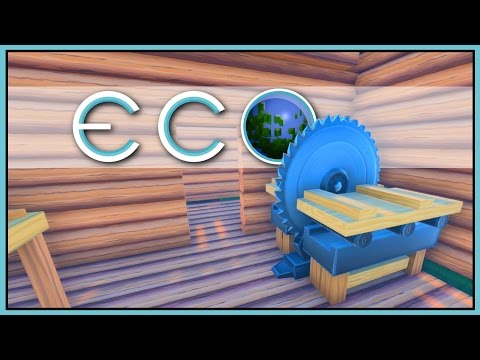 Saw & Lumber - Eco Gameplay - Part 15 [Let's Play Eco Game / Eco Gameplay]