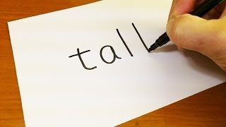 Easy ! How to turn words TALL into a Cartoon - art on paper for kids