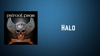 Primal Fear - Halo (Lyrics)