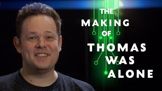 The making of BAFTA-nominated game Thomas Was Alone | The Creators