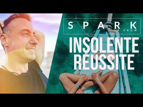 INSOLENTE RÉUSSITE I Spark le Show - Franck Nicolas