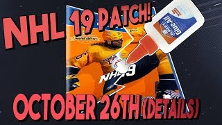 NHL 19 NEW PATCH FIXES MORE THAN IT BREAKS?! PATCH 1.3 for October 26th!