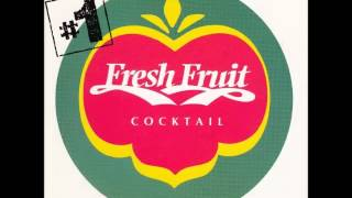 Fresh Fruit Cocktail #1   Mixed by dj ZKI & Dobre