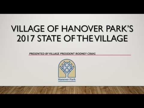 2017 Hanover Park State of the Village Address.   January 31, 2017