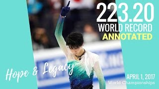 Yuzuru Hanyu 羽生結弦 Steps, Turns, Jumps, GOE Analysis - WR Hope & Legacy (WC 2017 FS)