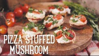 Pizza Stuffed Mushroom [BA Recipes]