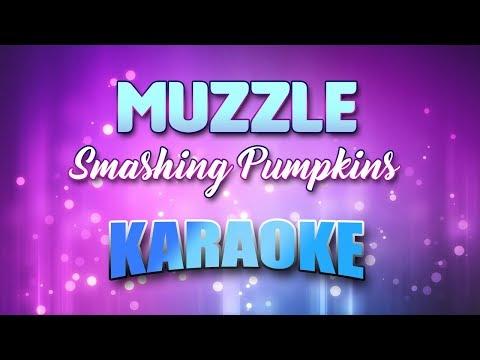 Smashing Pumpkins - Muzzle (Karaoke & Lyrics)