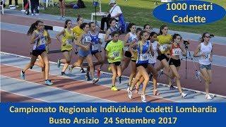 Busto Arsizio 1000m Cadette 2002 Campionati Regionali Individuali 23 Settembre 2017