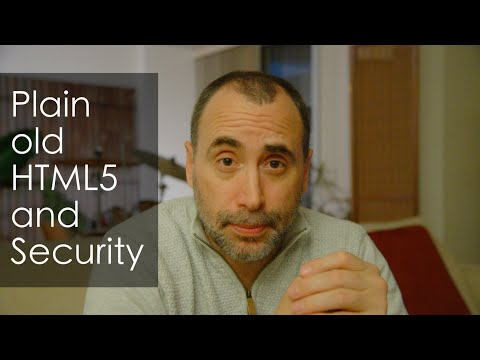 Plain Old HTML5 And Security