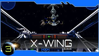 Star Wars: XWing - Evacuating the Wounded - Space Sim - Ep3