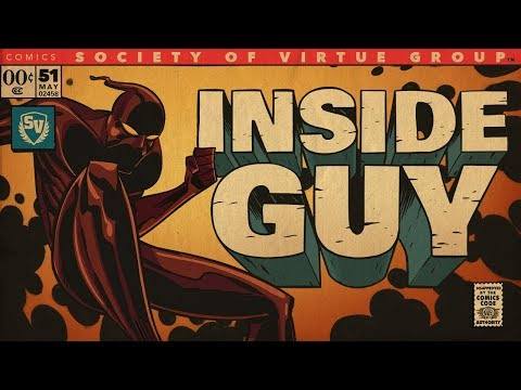 THE INSIDE GUY - SOCIETY OF VIRTUE