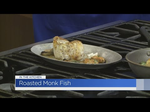 In The Kitchen: Roasted Monk Fish