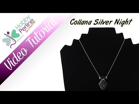 Collana Silver Night | TUTORIAL - HobbyPerline