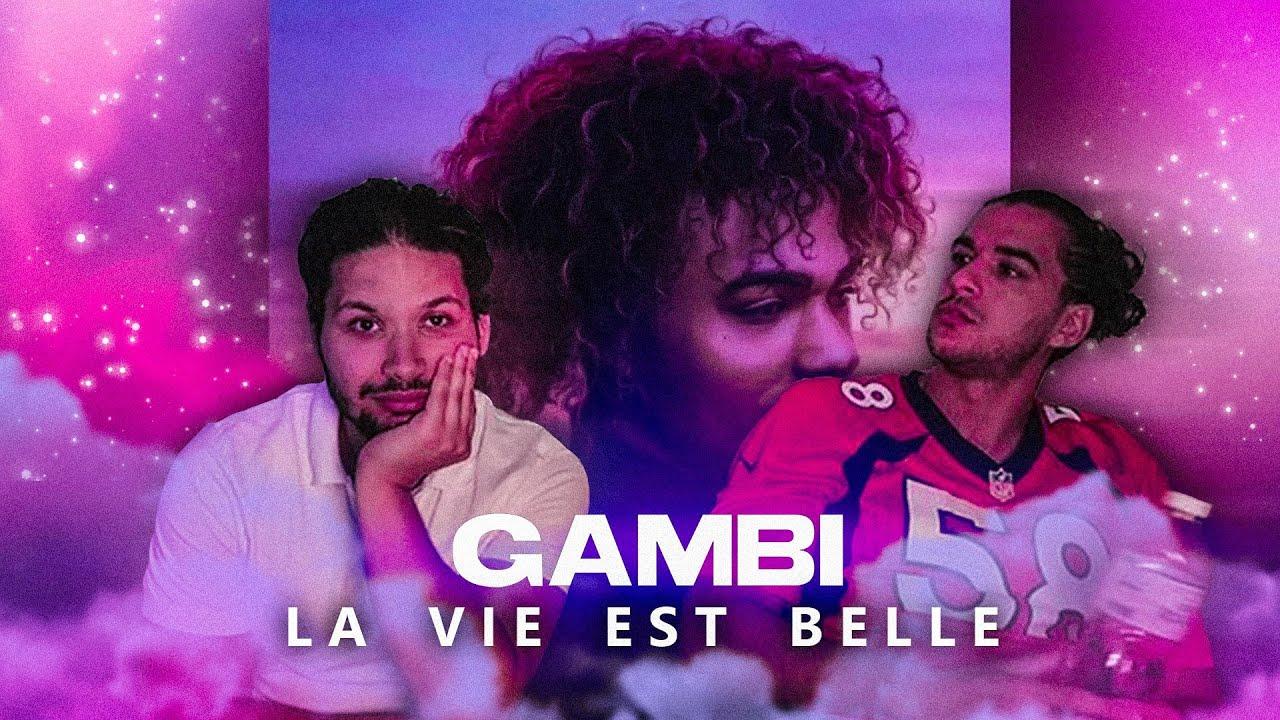 PREMIÈRE ÉCOUTE  - GAMBI - LA VIE EST BELLE