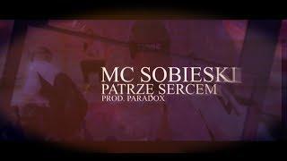 MC Sobieski - Patrzę Sercem | PIOSENKA MOTYWACYJNA DLA NIEWIDOMYCH I SŁABOWIDZĄCYCH | prod Paradox