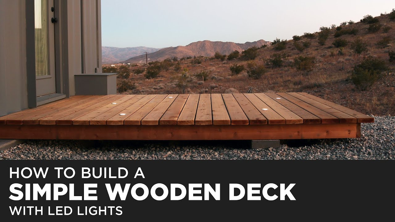 Building A Simple Wood Deck With Led Lights You